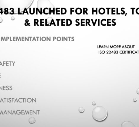 ISO 22483 Launched for Hotels and Tourism.