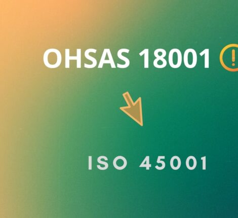 OHSAS 18001 has Been Replaced by ISO 45001
