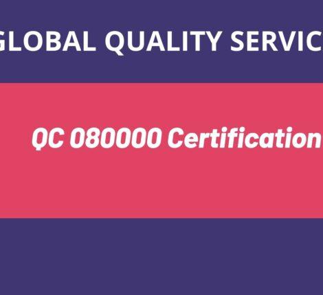 QC 080000 Certification