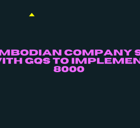 ACambodian company signs up with Global Quality Services to implement SA 8000 at all their facilities in Cambodia.